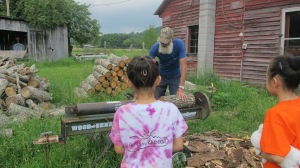 We showed them how we  bring in and process our own firewood.