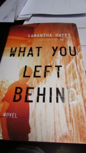 What You Left Behind by Samantha Hayes.
