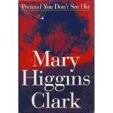PretendYouDon'tSeeHer-MaryHigginsClark